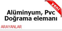 Bugünkü alüminyum – pvc doğrama elemanı iş ilanları